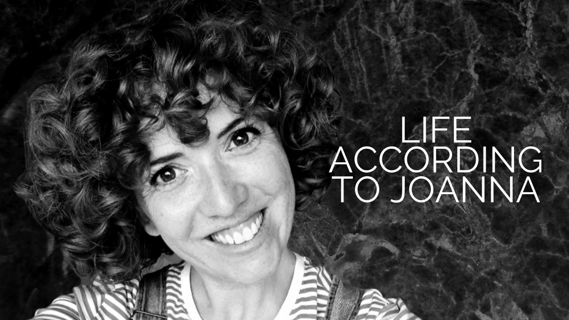 Life According to Joanna: International Women's Day Reflection
